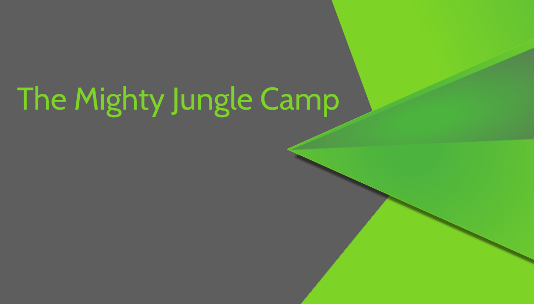 The Mighty Jungle Camp